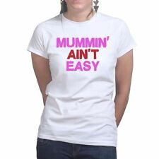 Mum Aint Easy Mothers Day Gift for Mom Ladies Present T shirt - Tee Top T-shirt