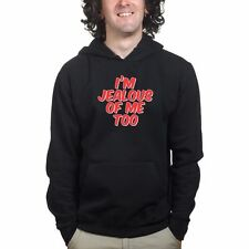 Jealous of Me Too Funny Slogan Joke Gift Sweatshirt Hoodie Hoody Shirt