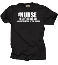 Nurse Funny T-shirt medical MD Nurse Nursing T-shirt Tee Shirt gift for Nurse