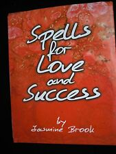 Spells For Love and Success by Jasmine Brook
