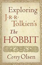 Exploring J. R. R. Tolkien's the Hobbit by Corey Olsen (2012, Hardcover)