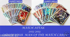 Choose Your MATCH ATTAX 2012/13 Topps 2013 MAN OF THE MATCH Cards 12 13 MOTM