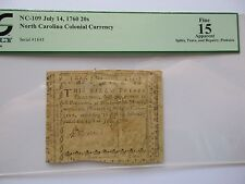 Colonial Currency N. Carolina NC-109, 1760,20 s, PCGS Fine-15, apparent