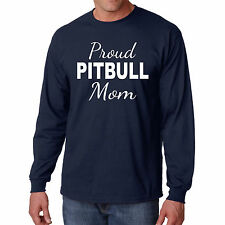Long Sleeve Pitbull Mom S Shirt Dog T Funny M Lover Breed Animal Mother Pet Pup