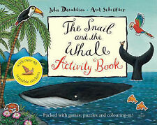 Julia Donaldson Activity Book - THE SNAIL AND THE WHALE ACTIVITY BOOK - NEW