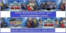Choose Match Attax UEFA Champions League 2016 2017 MANCHESTER CITY Base Cards
