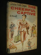The Cheerful Captive by Louise Field Cooper, Louise Field Cooper,