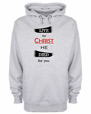 Live For Christ He Died For You Hoodie Christian Slogan Church Hooded Sweatshirt
