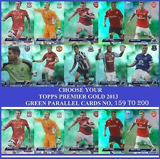 Choose Your Topps PREMIER GOLD 2013 GREEN PARALLEL Cards From 159 to 200