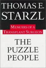 The Puzzle People : Memoirs of a Transplant Surgeon by Thomas E. Starzl; HC,1992