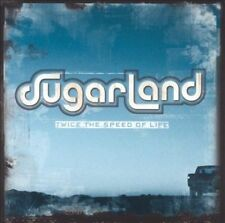 Twice the Speed of Life by Sugarland (CD, Oct-2004, Universal S.A.)