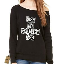 Kiss My Country Ass Slouchy Off Shoulder Oversized Sweatshirt