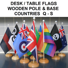 """Desk Table flag with wooden pole & base. 9"""" x 6"""" flag. Countries Q-S."""
