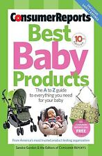 Best Baby Products (Consumer Reports Best Baby Products) Gordon, Sandra Paperba