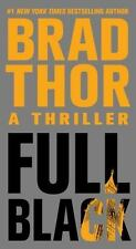 Full Black: A Thriller (The Scot Harvath Series) Thor, Brad Mass Market Paperba
