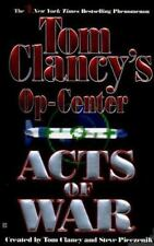 Acts of War (Tom Clancy's Op-Center, Book 4) Clancy, Tom, Pieczenik, Steve, Rov