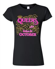 Junior Queens Are Born In October Crown Birthday Funny DT T-Shirt Tee