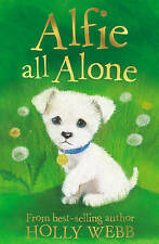Holly Webb Story Book: Animal Stories - ALFIE ALL ALONE - NEW