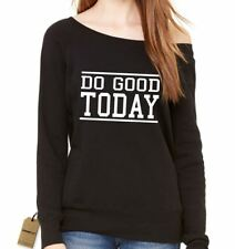 Do Good Today Slouchy Off Shoulder Oversized Sweatshirt