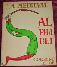 Vintage Adult Coloring Book -A MEDIEVAL ALPHABET COLORING BOOK 1970 - Uncolored