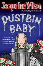 Jacqueline Wilson Story Book - DUSTBIN BABY - NEW