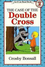 The Case of the Double Cross (I Can Read Book 2) Bonsall, Crosby Paperback