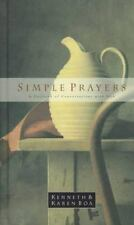 SIMPLE PRAYERS  A Daybook of Conversations with God - Kenneth Boa