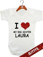 I Love My Big Sister GLITTER  (Personalised) - Baby Bodysuit / Vest /Playsuit
