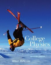 College Physics by Jerry D. Wilson, Anthony J. Buffa and Bo Lou (2009