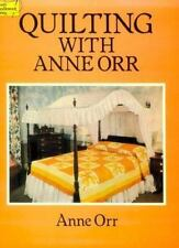 Quilting with Anne Orr