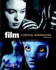 Film : A Critical Introduction by Maria Pramaggiore and Tom Wallis (2011,...
