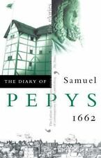The Diary of Samuel Pepys: 1662-ExLibrary