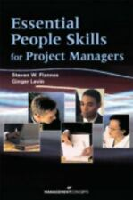 Essential People Skills for Project Managers Steven Flannes, Ginger Levin Paper