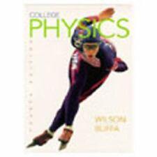 College Physics by Jerry D. Wilson and Anthony J. Buffa (1999, Hardcover)