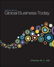 Global Business Today by Charles W. L. Hill (2010, Paperback)