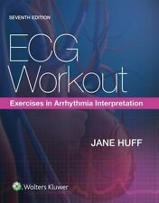 ECG Workout : Exercises in Arrhythmia Interpretation by Jane Huff