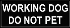 A Pair of Working Dog Do Not Pet Harness Velcro Patches - Sizes: S, M and L