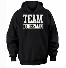 TEAM DOBERMAN HOODIE -  warm cozy top - dog and puppy pet owners