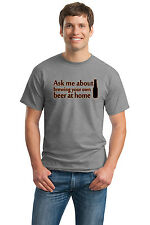 ASK ME ABOUT HOMEBREWING Adult Unisex T-shirt. Home Brew Educator Enthusiast Te