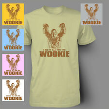 FUNNY STAR WARS All For The Wookie CHEWBACCA Mens T-Shirt