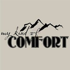 MY KIND OF COMFORT MOUNTAIN Wall Decal Wall Sticker Home Wall Art Decal