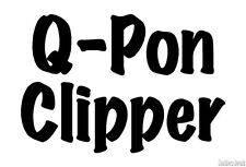 "Q Pon Clipper Coupon - Decal Sticker - 24 Colors - 5.5"" x 3.75"" [ebn3481]"