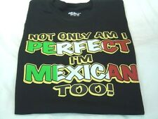 I'm Mexican too adult pride Mexican T-shirt  People Humor