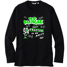 MR. BUNGLE there's a TRACTOR in my BALLS Long Sleeve Black T-Shirt Size S to 3XL