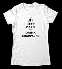 Keep Calm And Drink Champagne T-Shirt Women and Men