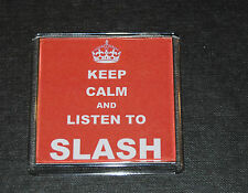 KEEP CALM & LISTEN TO SLASH - PRESENT - GIFT - GUNS & ROSES - Guitar God -AXEMAN