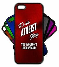 It's an ATHEIST Thing You Wouldn't Understand! Phone Tablet Case Apple Samsung