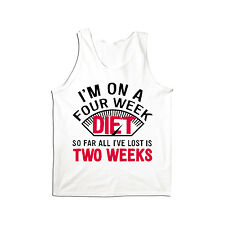 On A 4 Week Diet All I've Lost Is 2 Weeks Funny New Years Resolution Mens Tank