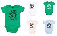 It's My Workout, I Can Cry If I Want To, Printed Baby Grow