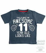 THIS IS WHAT AN AWESOME 11 YEAR OLD LOOKS LIKE Boys Birthday T-shirts